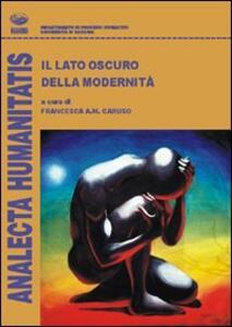 Il lato oscuro della postmodernità