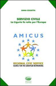 Servizio civile. La Liguria fa rotta per l'Europa