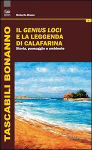 Il genius loci e la leggenda di Calafarina. Storia, paesaggio e ambiente