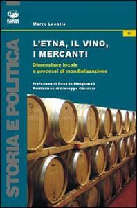 L' Etna, il vino, i mercanti. Dimensione locale e processi di mondializzazione (1865-1906)