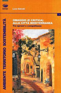 Omaggio (e critica) alla città mediterranea. Tra sprawl e compattezza