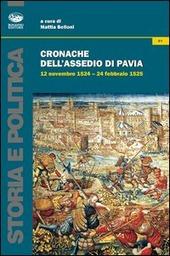 Cronache dell'assedio di Pavia. 12 novembre 1524-24 febbraio 1525