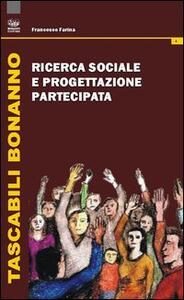 Ricerca sociale e progettazione partecipata