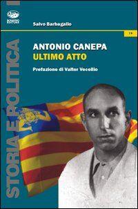 Antonio Canepa. Ultimo atto