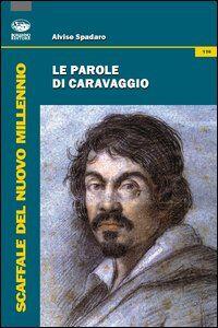 Le parole di Caravaggio