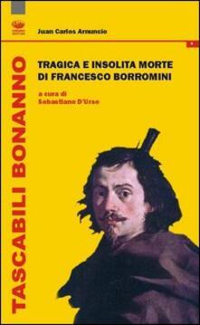 Radiospeed.it Tragica e insolita morte di Francesco Borromini Image