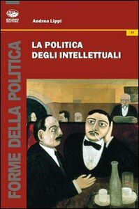 La politica degli intellettuali