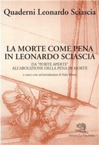 La morte come pena in Leonardo Sciascia. Da «Porte aperte» all'abolizione della pena di morte