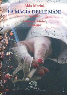 La magia delle mani - Alda Merini - copertina