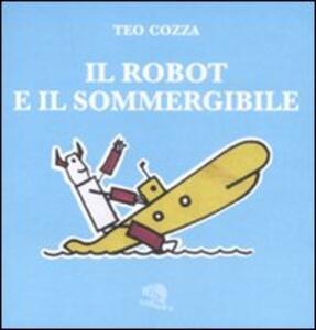 Il robot e il sommergibile