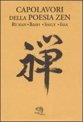 Capolavori della poesia zen. Testo giapponese in caratteri latini a fronte