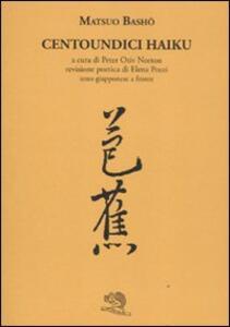 Centoundici haiku. Testo giapponese a fronte