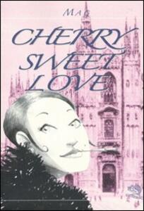 Cherry sweet love