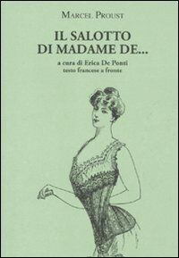 Il salotto di Madame de... Testo francese a fronte
