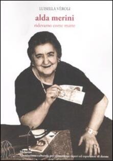 Warholgenova.it Alda Merini. Ridevamo come matte Image
