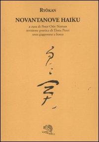 Novantanove haiku. Testo giapponese a fronte
