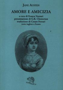 Libro Amore e amicizia. Testo inglese a fronte Jane Austen