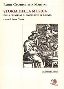 Rallydeicolliscaligeri.it Storia della musica. Dalla creazione di Adamo fino al Diluvio Image