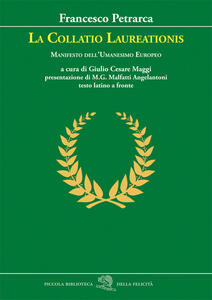 La Collatio Laureationis. Manifesto dell'Umanesimo europeo. Testo latino a fronte