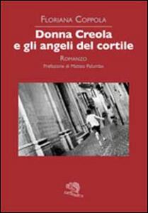 Donna Creola e gli angeli del cortile
