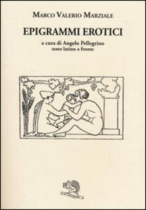 Epigrammi erotici. Testo latino a fronte