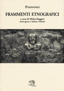 Frammenti etnografici. Testo greco e latino a fronte