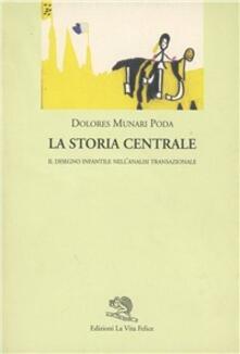 La storia centrale. Il disegno infantile nellanalisi transazionale.pdf
