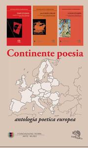 Continente poesia. Antologia poetica europea