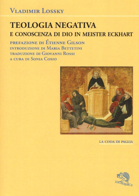 Teologia negativa e conoscenza di Dio in Meister Eckart