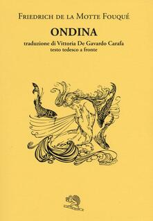 Ondina. Testo tedesco a fronte - Friedrich de La Motte Fouqué - copertina