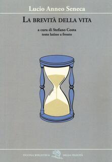 Fondazionesergioperlamusica.it La brevità della vita. Testo latino a fronte Image