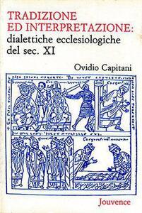 Tradizione e interpretazione: dialettiche ecclesiologiche del sec. XI