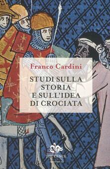 Studi sulla storia e sullidea di crociata.pdf