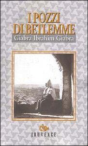 I pozzi di Betlemme