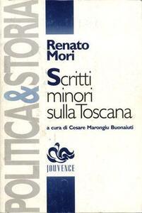 Scritti minori sulla Toscana