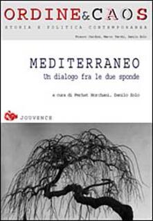 Mediterraneo. Un dialogo fra le due sponde - Ferhat Horciani,Danilo Zolo - copertina