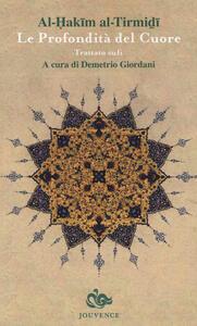 Le profondità del cuore. Trattato sufi