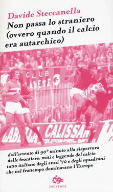 Voluntariadobaleares2014.es Non passa lo straniero (Ovvero quando il calcio era autarchico) Image