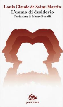 L' uomo di desiderio - Louis C. De Saint-Martin - copertina