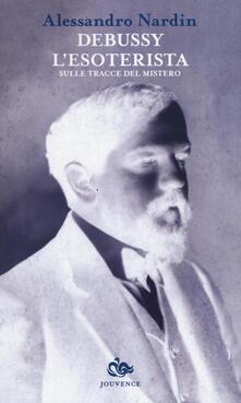 Debussy lesoterista. Sulle tracce del mistero.pdf
