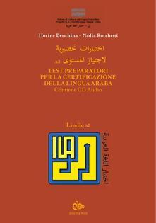 Parcoarenas.it Test preparatori per la certificazione della lingua araba. Con CD Audio. Vol. 2 Image