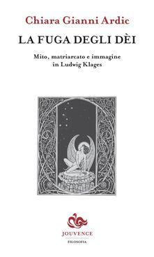 Filippodegasperi.it La fuga degli dei. Mito, matriarcato e immagine in Ludwig Klages Image