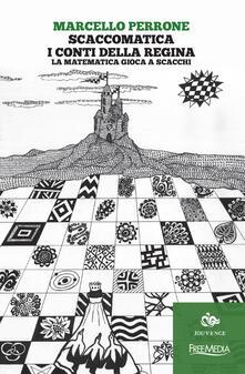 Festivalshakespeare.it Scaccomatica. I conti della regina. La matematica gioca a scacchi Image