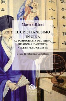 Antondemarirreguera.es Il cristianesimo in Cina. Autobiografia del primo missionario gesuita nell'impero celeste Image