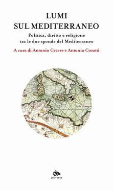 Antondemarirreguera.es Lumi sul Mediterraneo. Politica, diritto e religione tra le due sponde del Mediterraneo Image