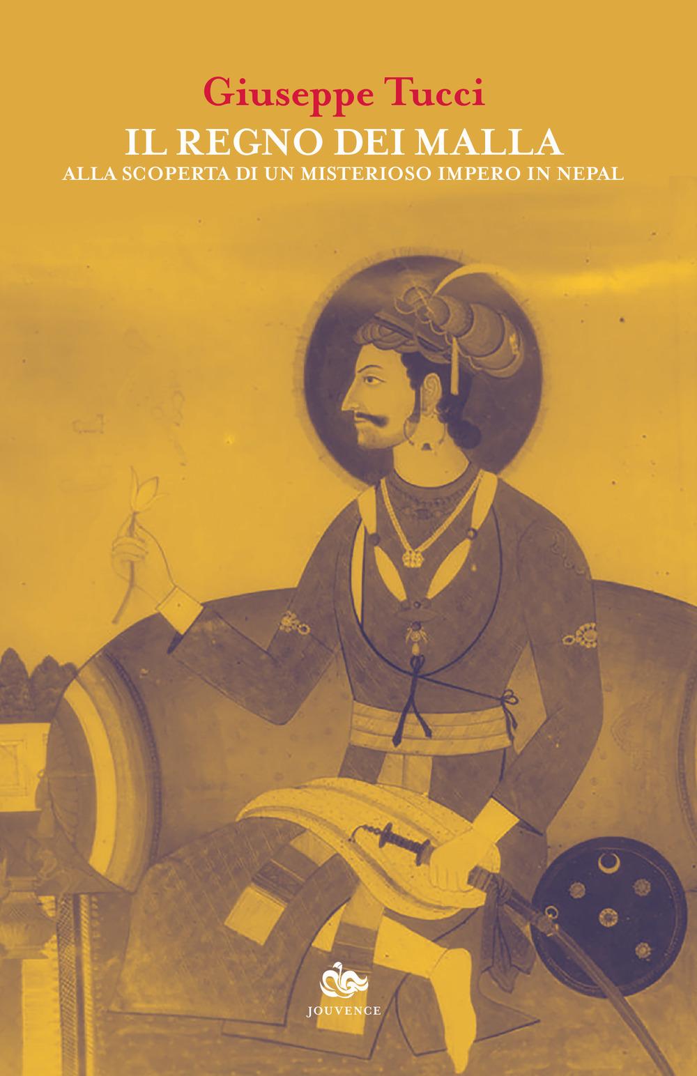 Image of Il regno dei Malla. Alla scoperta di un misterioso impero in Nepal