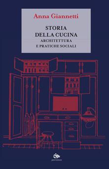 Rallydeicolliscaligeri.it Storia della cucina. Architettura e pratiche sociali Image