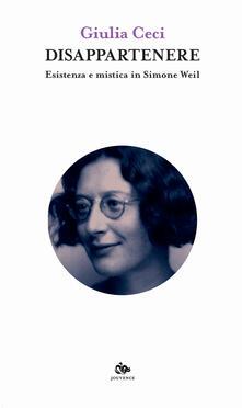 Amatigota.it Disappartenere. Esistenza e mistica in Simone Weil Image