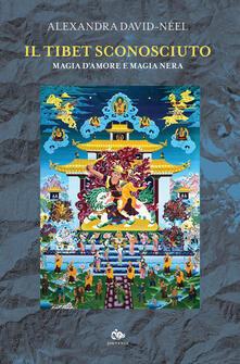 Il Tibet sconosciuto. Magia damore e magia nera.pdf