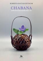 Chabana. Appunti sui fiori del tè